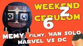 Memy, filmy, Han Solo, Marvel VS DC - Weekend z Cebulom 6 (WzC #06)