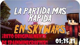 ¡¡LA PARTIDA MAS RAPIDA DE SKYWARS!! -  01:35,21 - MINECRAFT (ORIGINALMENTE DE SPAINMINECRAFTER)