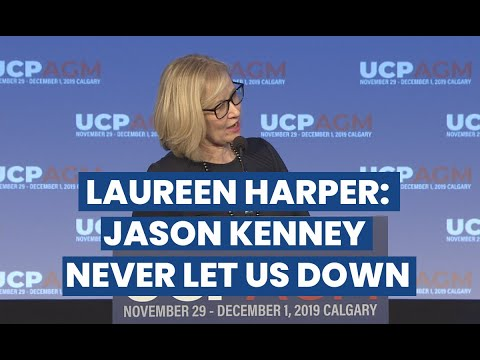 Laureen Harper: Jason Kenney Never Let Us Down