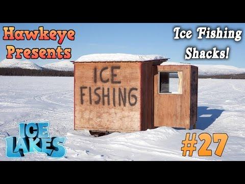 Ice Lakes - Ep. #27 - Ice Shack Fishing!