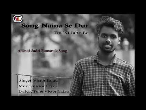 Naina Se Dur Romantic Adivasi song by Victor Lakra