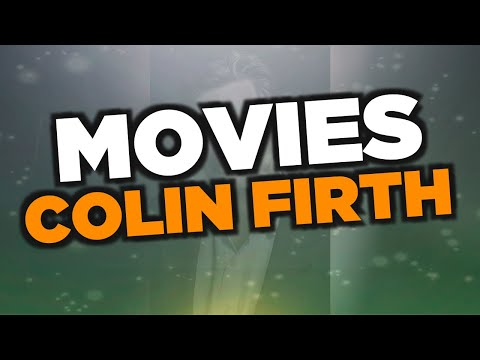 best-colin-firth-movies