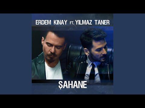 Şahane (feat. Yılmaz Taner)