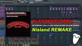 Klangkarussell - Netzwerk (Falls Like Rain) [Paris Blohm Remix] (FL Studio Remake + FLP)