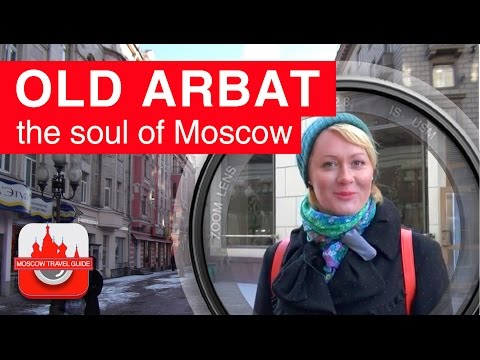 Arbat street. The soul of Moscow. [MoscowTravelGuide]