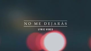 Evan Craft - No Me Dejarás [Lyric Video]