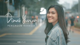 Gambar cover Dimas Yuniarr - Pengagum Rahasia (Official Music Video)