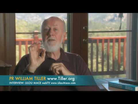 Psychoenergetic Science reveals a new reality neglected by Orthodoxe science- Pr Bill Tiller (Pt1)