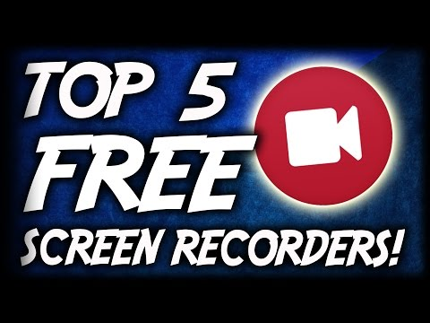 Top 5 Best FREE Screen Recording Software 2017 (Best FREE Screen/Game Recorders For PC)