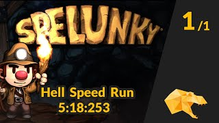 Spelunky Hell Speed Run - 5:18:253