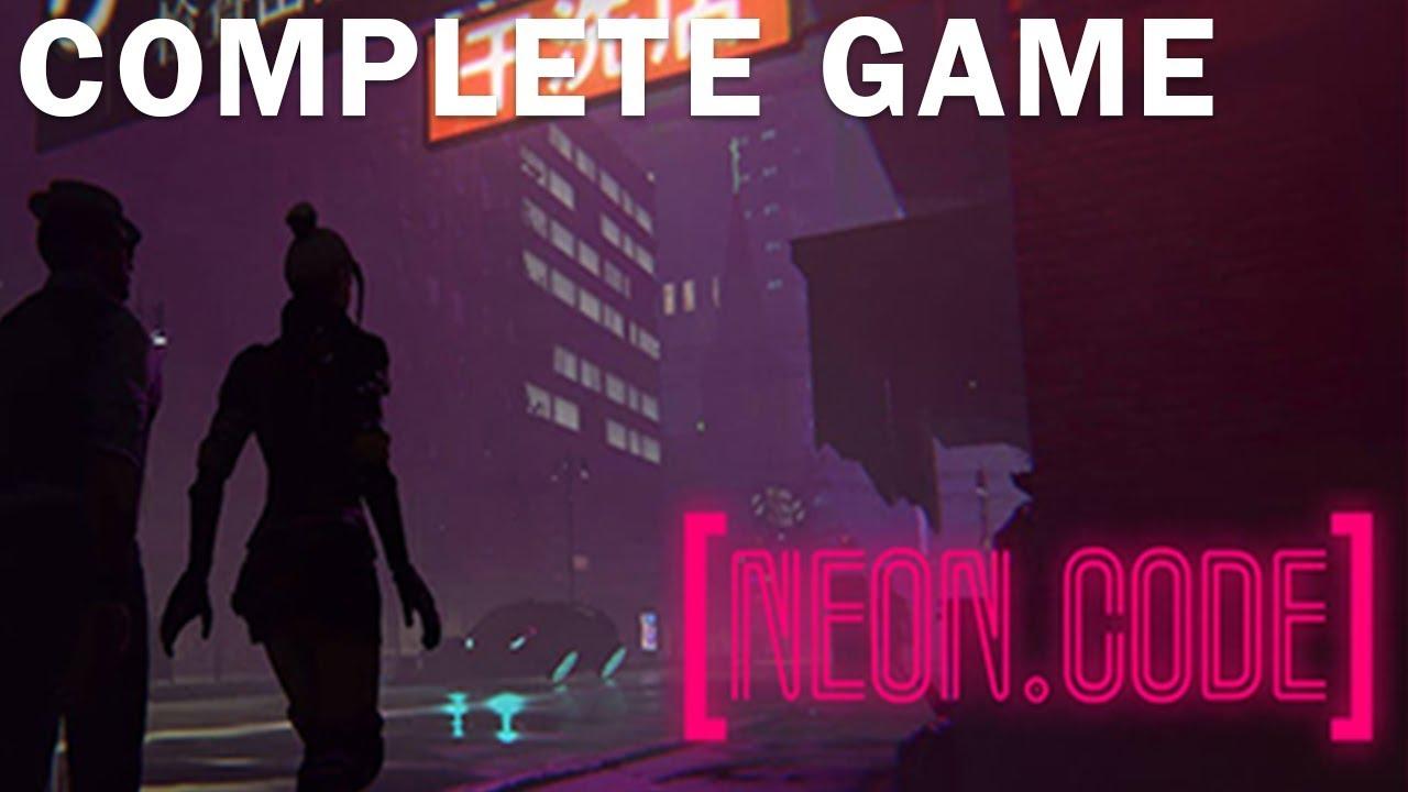 Neon Code Complete Game Full Game Walkthrough Ending