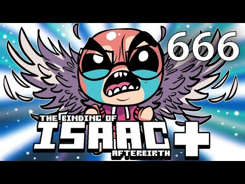 The Binding of Isaac: AFTERBIRTH+ - Northernlion Plays - Episode 666 [Chasm]