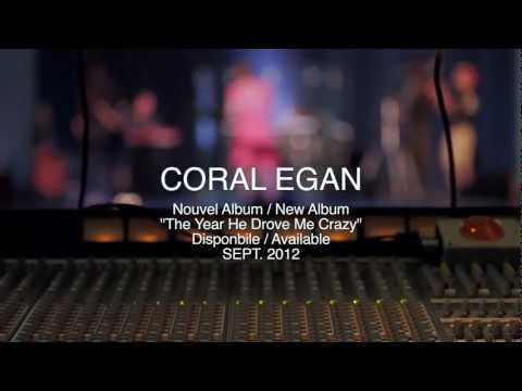 Coral Egan - The Year He Drove Me Crazy EXTENDED CUT