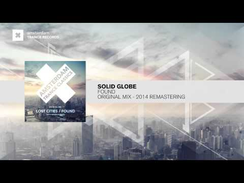Solid Globe - Found (2014 Remastering) FULL Amsterdam Trance