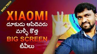 Mi Full Screen TV Pro 75 inch & Mi TV 4A 60 inch In Telugu