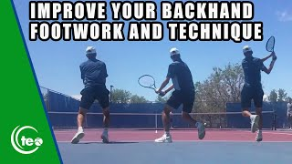 How To Improve Your Backhand Footwork and Technique : TENNIS LESSON