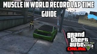 GTA 5 PS4 - Muscle In 59.524 World Record (GTA V Racing Guide)