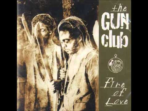 THE GUN CLUB - FIRE OF LOVE [FULL ALBUM] 1981
