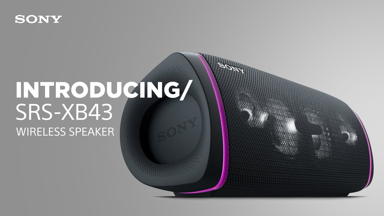 Introducing the Sony SRS-XB43 Wireless Speaker