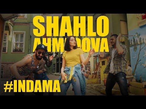 Shahlo Ahmedova - Indama   Шахло Ахмедова - Индама