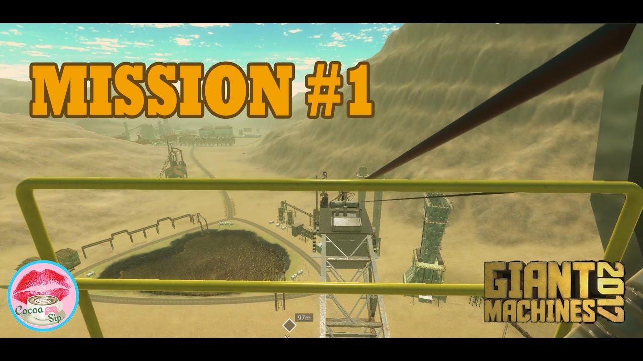 Giant Machines 2017 Mission #1 Walkthrough - YouTube