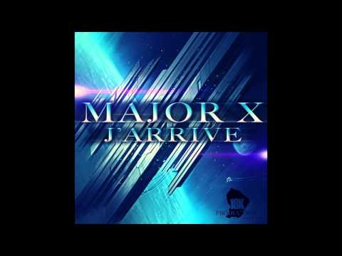 Major X - J'arrive - (prod. by All style music) - (18K)