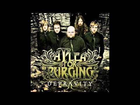 A Plea For Purging - Depravity [2009] FULL ALBUM