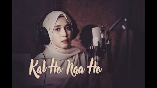 Kal Ho Naa Ho - Shahrukh Khan || Sonu nigam || cover by Audrey Bella || Indonesia ||