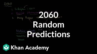 Random predictions for 2060 | Cosmology & Astronomy | Khan Academy