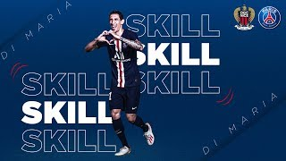 VIDEO: SKILL / GESTE TECHNIQUE : DI MARIA - PARIS SAINT-GERMAIN vs NICE