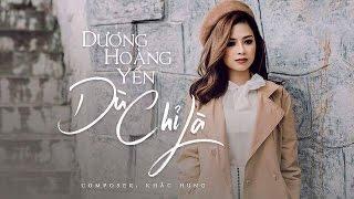 [OFFICIAL AUDIO] Dù Chỉ Là - Dương Hoàng Yến
