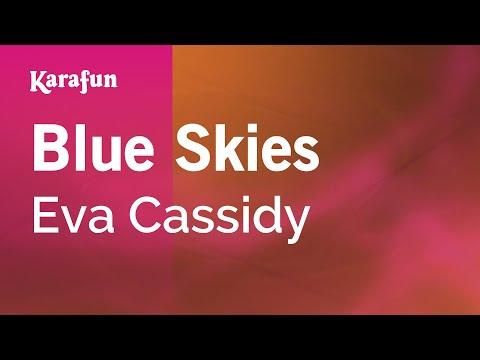 Karaoke Blue Skies - Eva Cassidy *