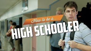 How to be a High Schooler