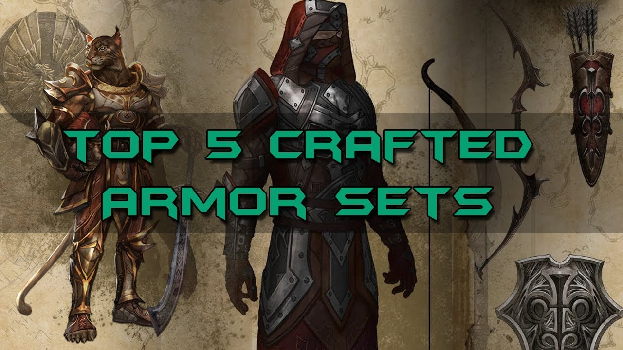 Top 5 Crafted Armor Sets - Elder Scrolls Online