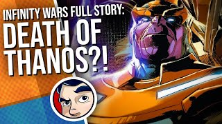 """Infinity Wars """"Death of Thanos"""" - Full Story 