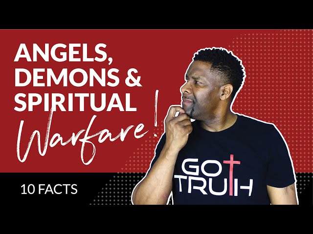 10 VERY Interesting Facts About Angels, Demons and Spiritual Warfare
