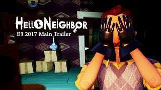 Hello Neighbor E3 2017 Trailer 4k