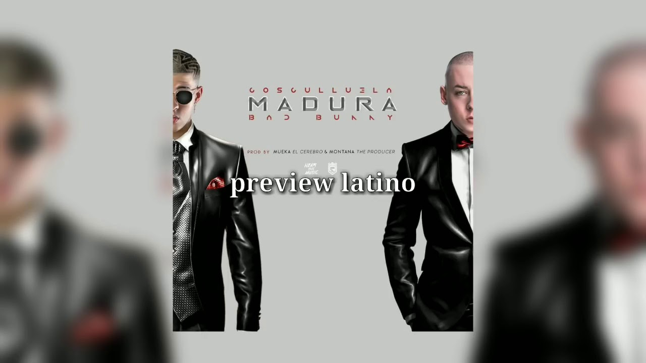 Cosculluela feat bad bunny _ madura #1