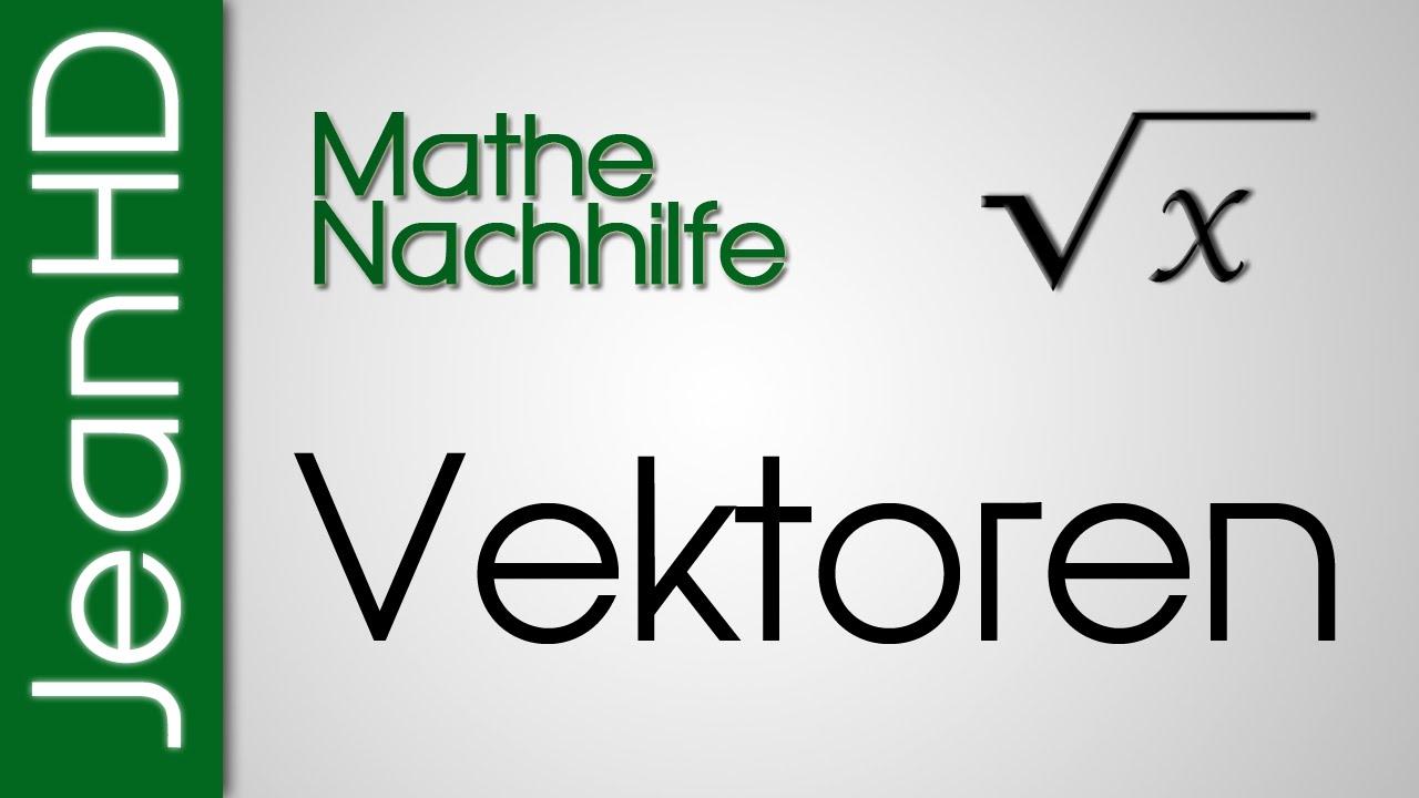 mathe nachhilfe vektoren ortsvektoren analytische geometrie youtube. Black Bedroom Furniture Sets. Home Design Ideas