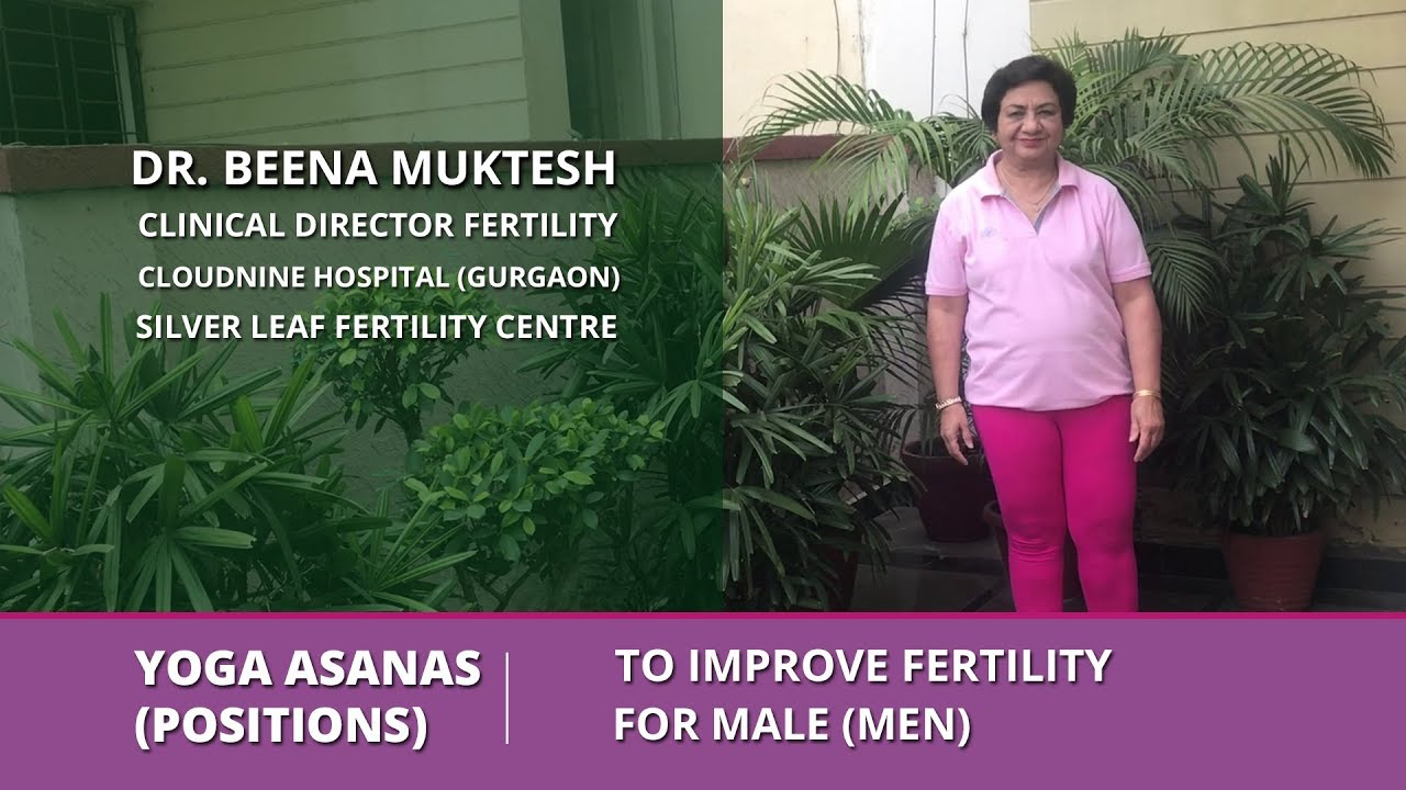 Yoga Asanas (Positions) to improve fertility for Men (Male)