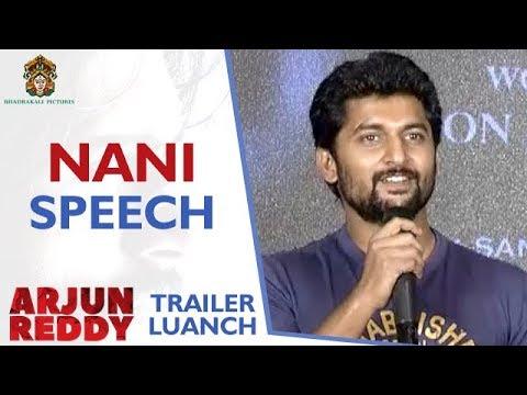 Nani Speech | Arjun Reddy Telugu Movie Trailer Launch | Vijay Devarakonda | Shalini | Sandeep Vanga