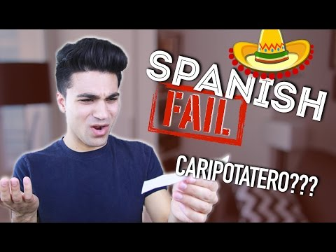Learning To Speak Spanish Fail