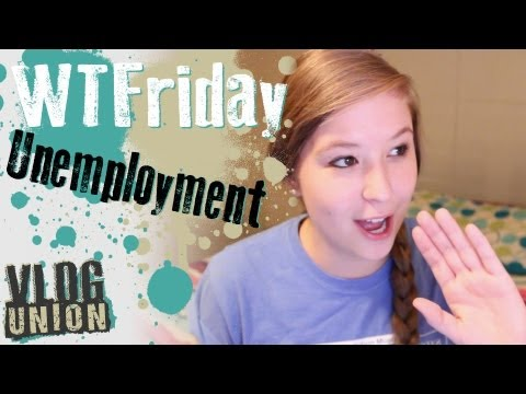 UNEMPLOYMENT feat. HeyThere005 | WTFriday