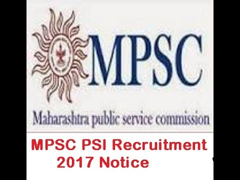 MPSC Police Sub Inspector Recruitment 2017 - Apply Here