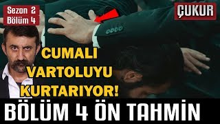 Çukur 2.Sezon 4.Bölüm - Sneak Peek Analizi