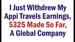 I Just Withdrew My Appi Travels Earnings, $325 Made So Far, Make Money In Nigeria