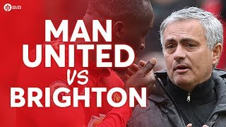 Manchester United vs Brighton & Hove Albion LIVE FA CUP PREVIEW!