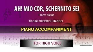 Ah!, mio cor / Händel: Karaoke + Score guide / High voice