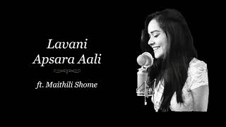 lavani---apsara-aali-ft-maithili-shome