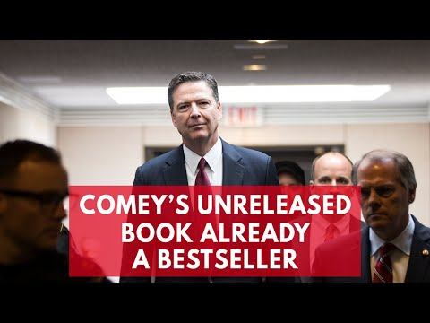 James Comey's unreleased book is already a bestseller